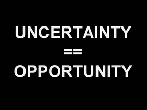 Uncertainty as Opportunity
